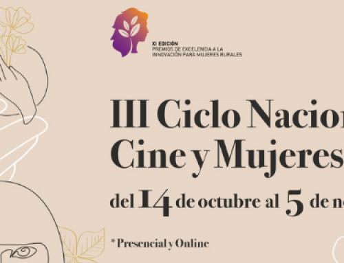 III Ciclo Nacional de Cine y Mujeres Rurales, programado por el Ministerio de Agricultura, Pesca y Alimentación