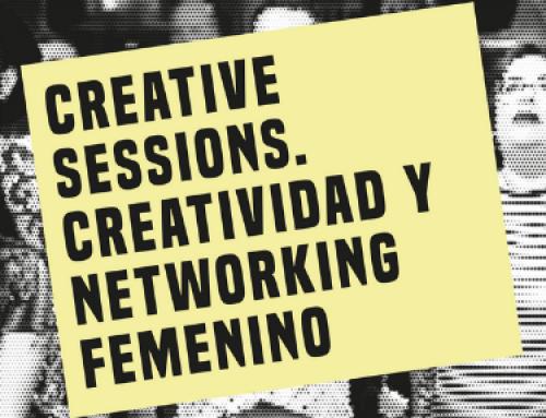 ¿Mujer y creativa? Llega por cuarto año a Madrid el networking para mujeres creativas Creative Sessions