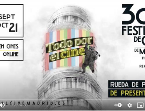 El Festival de Cine de Madrid (FCM-PNR) presenta la programación de su nueva edición, 30 aniversario